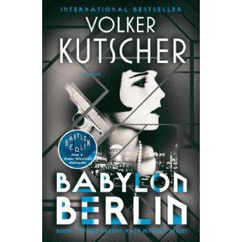 【预订】Babylon Berlin  Book 1 of the Gereon Rath Mystery Series 预订商品,需要1-3个月发货,非质量问题不接受退换货。