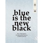 英文原版 Blue is the New Black: The 10 Step Guide to Developing