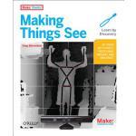 【预订】Making Things See: 3D Vision with Kinect, Processing, A