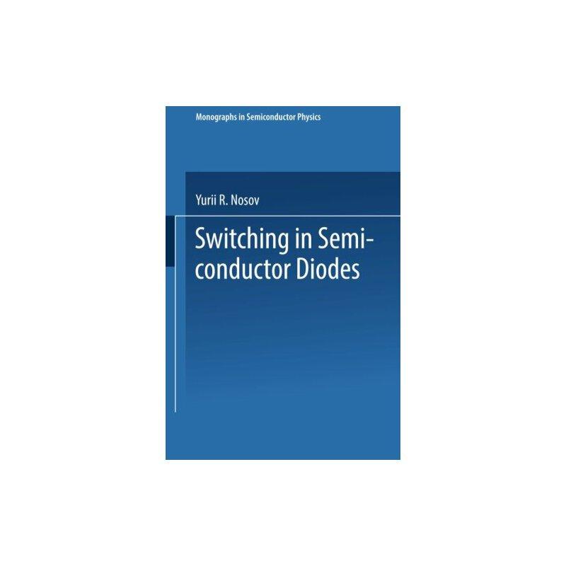 【预订】Switching in Semiconductor Diodes 9781489961723 美国库房发货,通常付款后3-5周到货!