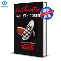 预售英文原版 Authentic 真实的生活 Vans创始人传记 A Memoir by the Founder of