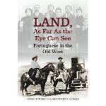 【预订】Land, as Far as the Eye Can See: Portuguese in the Old