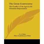 【预订】The Great Controversy: The Conflict of the Ages in the