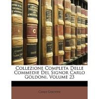 【预订】Collezione Completa Delle Commedie del Signor Carlo Gol