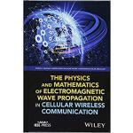 【预订】The Physics and Mathematics of Electromagnetic Wave Pro