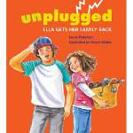 【预订】Unplugged: Ella Gets Her Family Back