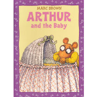Arthur and the Baby(An Arthur Adventure) 亚瑟小子和小宝贝 ISBN 9780316129053