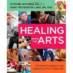 【预订】Healing with the Arts: A 12-Week Program to Heal Yourse