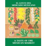 【预订】El Gusto del Mercado Mexicano / A Taste of the Mexican