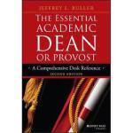 【预订】The Essential Academic Dean or Provost 9781118762165
