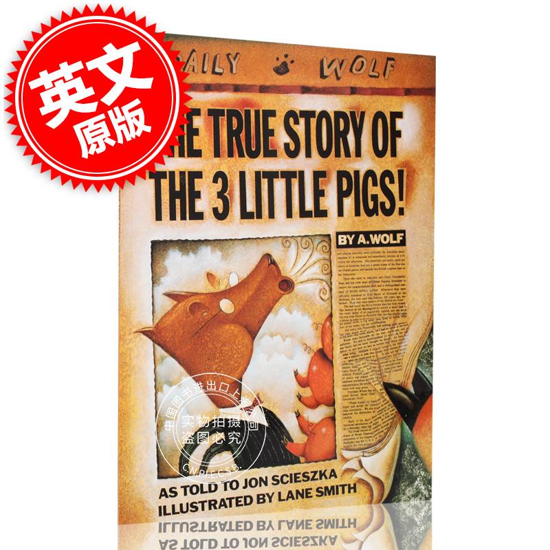 现货 三只小猪的真实故事 英文原版 thrue story of the three little pigs 儿童读物 thrue story of the three little pigs