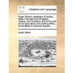 【预订】Hugh Gaine's Catalogue of Books, Lately Imported fr