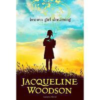 【现货】Brown Girl Dreaming 英文原版 黑人女孩的梦想 凯迪克奖绘本【精装 毛边版】纽伯瑞奖 洛杉矶