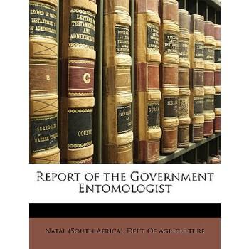 【预订】Report of the Government Entomologist 预订商品,需要1-3个月发货,非质量问题不接受退换货。