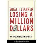 【预订】What I Learned Losing a Million Dollars 9780231164689