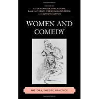 【预订】Women and Comedy: History, Theory, Practice