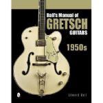 【预订】Ball's Manual of Gretsch Guitars: 1950s
