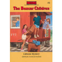 The Boxcar Children Mysteries #11 Caboose Mystery 棚车少年11:守车