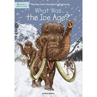 【现货】英文原版 What Was the Ice Age? 冰河世纪是什么?who was/is认知系列 中小学生读