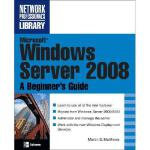【预订】Microsoft Windows Server 2008: A Beginner's Guide