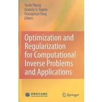【预订】Optimization and Regularization for Computational Inver