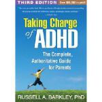 【预订】Taking Charge of ADHD: The Complete, Authoritative Guid