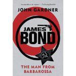 【预订】James Bond: The Man from Barbarossa