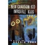 【预订】New Canadian Kid/Invisible Kid 9780887548307