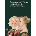 "【预订】Antonio and Piero del Pollaiuolo: ""Silver and Gold, Pai"