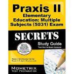 【预订】Praxis II Elementary Education: Multiple Subjects (5031