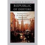 【预订】Republic of Debtors: Bankruptcy in the Age of American