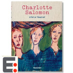 夏洛特萨洛蒙绘画作品集 Charlotte Salomon: Life or Theatre 艺术绘画图书籍