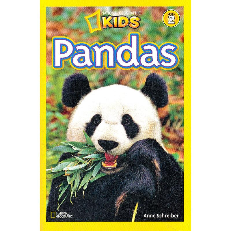 National Geographic Readers,Level 2: Pandas 美国《国家地理》杂志-儿童科普分级阅读,第2级:大熊猫 ISBN 9781426306105