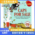 Caps for Sale 75th Anniversary Edition [4-8岁]