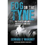 【预订】Fog on the Tyne: The Story of Britain's Bloodiest Gang