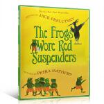 【顺丰速运】英文原版绘本The Frogs Wore Red Suspenders 穿红色吊带裤的青蛙 亲子互动学习练