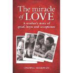 【预订】The Miracle of Love: A Mother's Story of Grief, Hope an