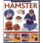 【预订】How to Look After Your Hamster: A Practical Guide to Ca