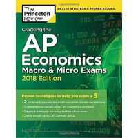 Cracking the AP Economics Macro & Micro Exams, 2018 Ed. 破解A