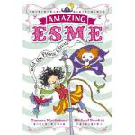 【预订】Amazing Esme and the Pirate Circus
