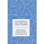 【预订】Vulnerability and Long-term Care in Europe 978331968968