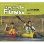 【预订】Kayaking for Fitness: An 8-Week Program to Get Fit and