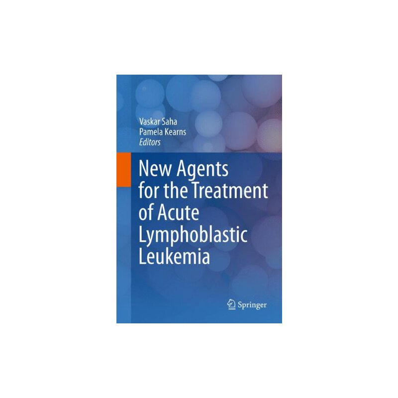 【预订】New Agents for the Treatment of Acute Lymphoblastic Leukemia 9781441984586 美国库房发货,通常付款后3-5周到货!