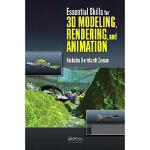 【预订】Essential Skills for 3D Modeling, Rendering, and Animat