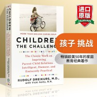 正版 孩子 挑战 英文原版 Children The Challenge 鲁道夫德雷克斯 孩子的挑战 家庭教育英语书籍