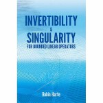 Invertibility and Singularity for Bounded Linear Operators(