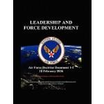 【预订】Air Force Doctrinal Document 1-1: Leadership and Force