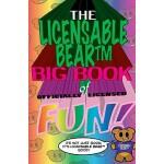 【预订】The Licensable Bear Big Book of Officially Licensed Fun