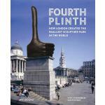 【预订】Fourth Plinth: How London Created the Smallest Sculptur
