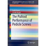 【预订】The Pullout Performance of Pedicle Screws 9783319166001